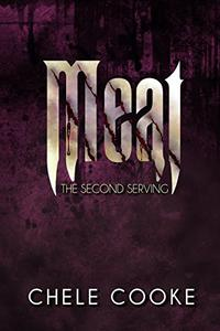 Meat: The Second Serving