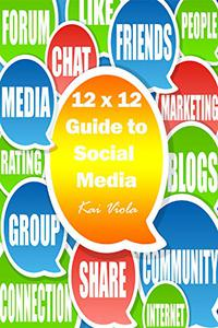 12x12: Your guide to social media