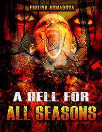 A Hell For All Seasons