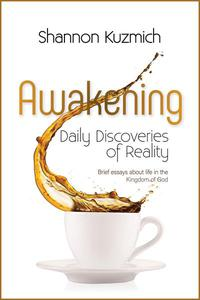 Awakening: Daily Discoveries of Reality