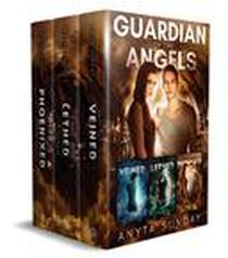 Guardian of the Angels Box Set, Book 1 - 3: Veined, Lethed & Phoenixed