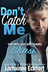 Don't Catch Me: Chase