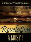 Revelation: A Must!