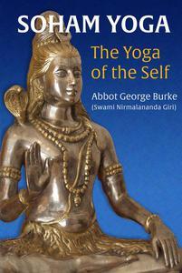 Soham Yoga: The Yoga of the Self