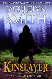Kinslayer — A Novel of Lasniniar