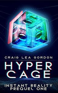 Hypercage: A Cyberpunk Techno-Thriller