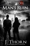 Man's Ruin - A Dark Fantasy Novella