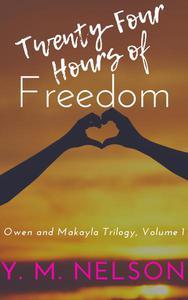 Twenty-Four Hours of Freedom