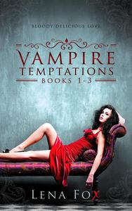 Vampire Temptations - Complete Strawberry Series Box Set Books 1-3