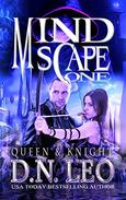 Queen & Knight - Mindscape Trilogy - Book 1
