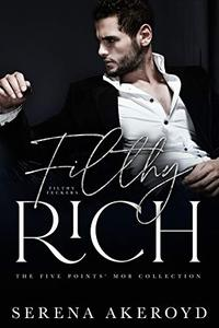 Filthy Rich: A DARK, MAFIA, AGE-GAP ROMANCE