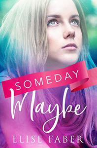 Someday, Maybe