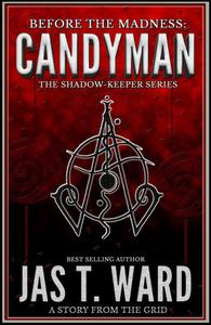 Candyman: A Story from the Grid