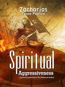 Spiritual Aggressiveness