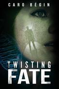 Twisting Fate