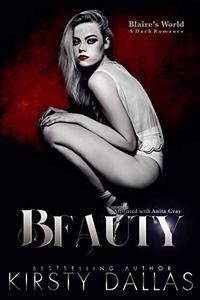 BEAUTY, A Blaire's World Dark Romance