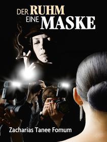Der Ruhm:  Eine Maske