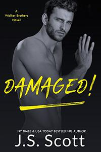 Damaged!: A Walker Brothers Novel