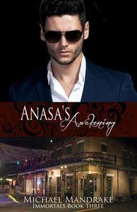 Anasa's Awakening Immortals Book Three