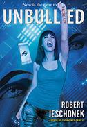Unbullied: A Young Adult Thriller