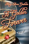 A Golden Forever