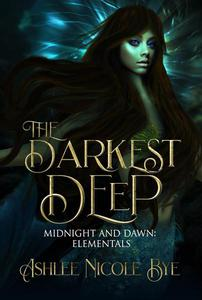 The Darkest Deep: A YA Reverse Harem Fantasy Romance