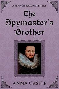 The Spymaster's Brother