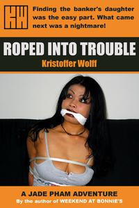 Roped Into Trouble