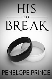 His to Break