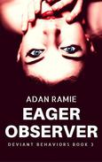 Eager Observer