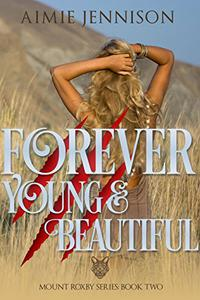 Forever Young and Beautiful