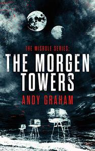 THE MORGEN TOWERS: The Misrule Short Stories