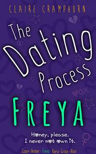 The Dating Process: Freya