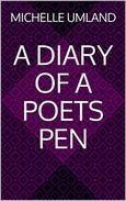 A Diary of a Poet's Pen