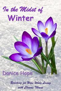 In the Midst of Winter: Reaching for Hope While Living with Chronic Illness