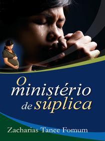 O Ministério de Súplica