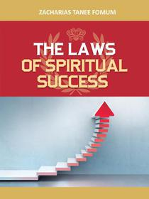 The Laws of Spiritual Success (Volume One)