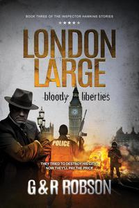 London Large: Bloody Liberties