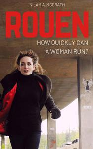 Rouen: How Quickly Can a Woman Run?