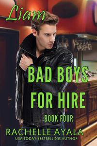 Bad Boys for Hire: Liam