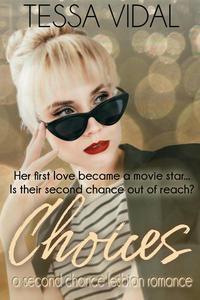 Choices: A Second Chance Lesbian Romance