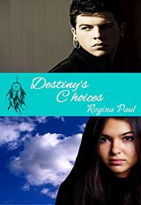 Destiny's Choices
