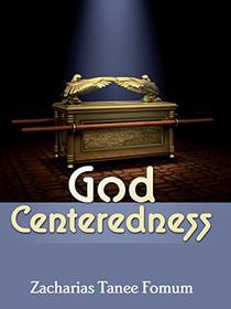 God Centeredness