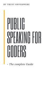 Public Speaking for Coders