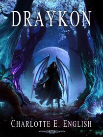 Draykon: An Epic Fantasy of Dragons