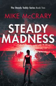 Steady Madness