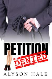 Petition Denied: A Short Story