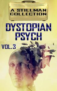 Dystopian Psych Volume 3