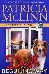 Death on Beguiling Way (Secret Sleuth, Book 3)