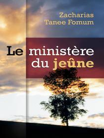 Le Ministère Du Jeûne